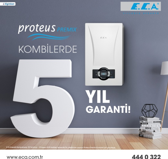 E.C.A. Proteus Premix Kombilerde 5 Yıl Garanti Kampanyası