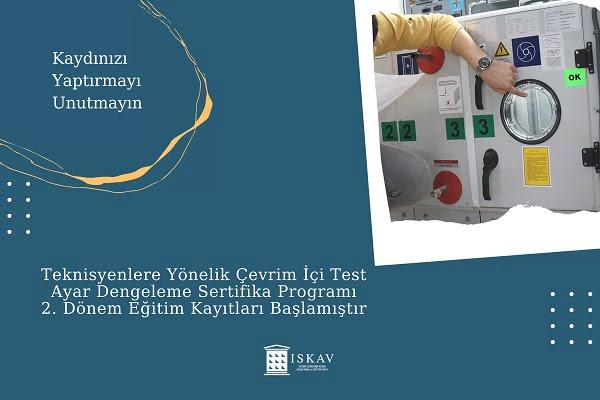 Teknisyenlere Yönelik Çevrimiçi ISKAV TAD Sertifika Programının 2. Dönemi Başlıyor